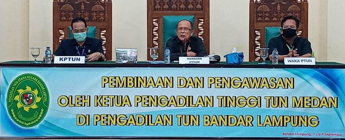 Pembinaan dan Pengawasan oleh PTTUN Medan